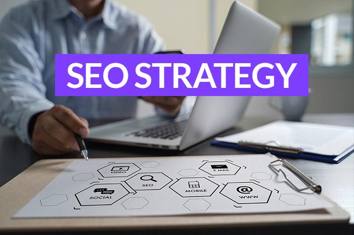 Why Do You Need An Effective SEO Strategy For Your Business In 2021?