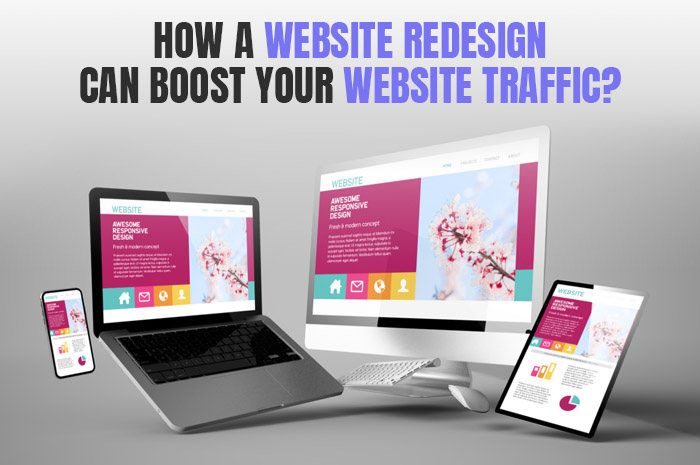 How A Website Redesign Can Boost Your Website Traffic